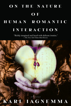 On the Nature of Human Romantic Interaction by Karl Iagnemma