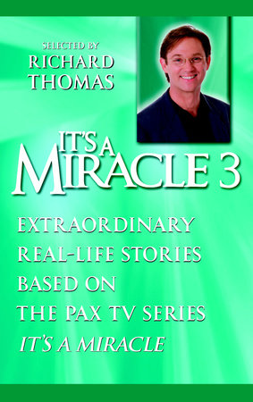 It's a Miracle 3 by Selected and introduced by Richard Thomas