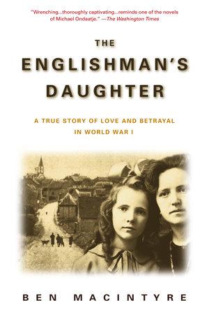 The Englishman's Daughter by Ben Macintyre