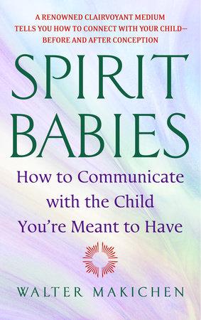 Spirit Babies by Walter Makichen