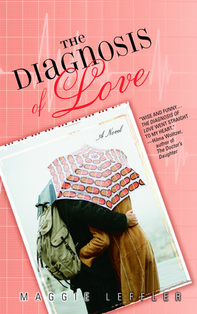 The Diagnosis of Love by Maggie Leffler