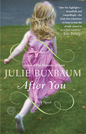 After You by Julie Buxbaum