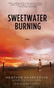 Sweetwater Burning