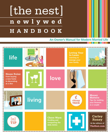 The Nest Newlywed Handbook by Carley Roney and Editors of the Nest