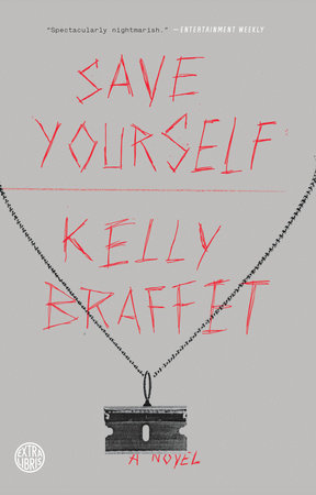 Save Yourself by Kelly Braffet