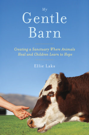 My Gentle Barn by Ellie Laks