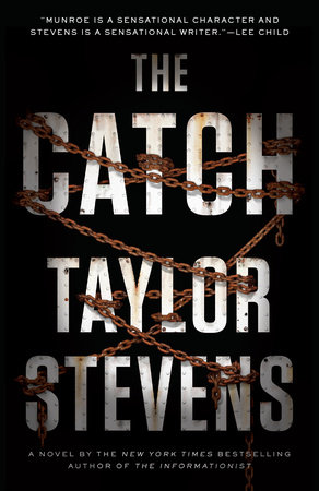 The Catch by Taylor Stevens