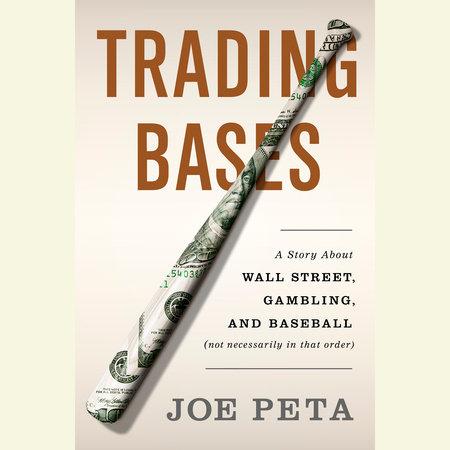 Trading Bases by Joe Peta