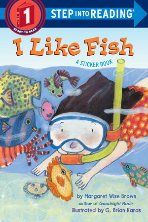 I Like Fish by Margaret Wise Brown