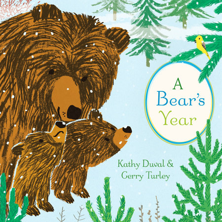 A Bear's Year by Kathy Duval