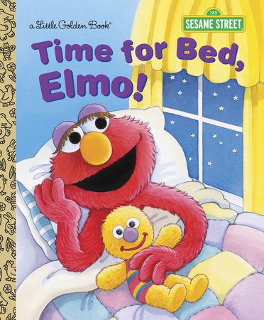 Time for Bed, Elmo! (Sesame Street) by Sarah Albee