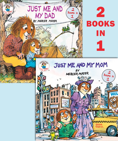 Just Me and My Mom/Just Me and My Dad (Little Critter) by Mercer Mayer