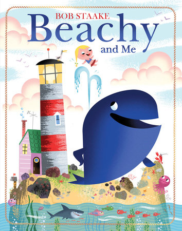 Beachy and Me by Bob Staake