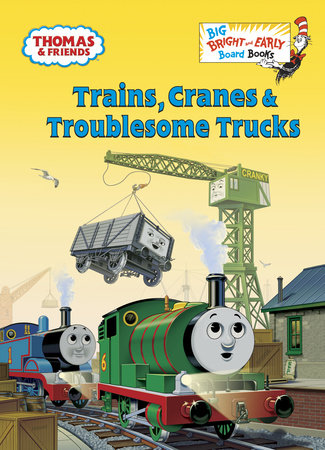 Trains, Cranes & Troublesome Trucks (Thomas & Friends) by Golden Books