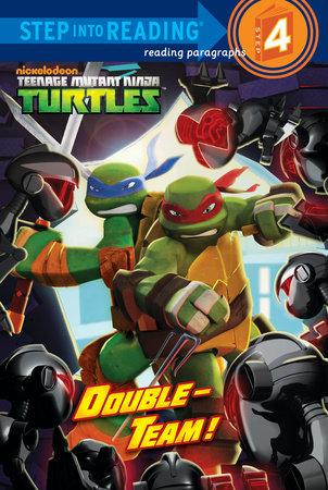 Double-Team! (Teenage Mutant Ninja Turtles) by Christy Webster