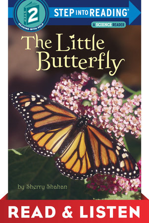 The Little Butterfly: Read & Listen Edition by Sherry Shahan