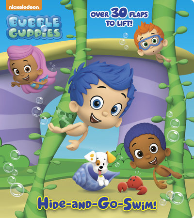 Hide-and-Go-Swim! (Bubble Guppies) by Random House