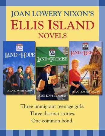 Ellis Island: Three Novels by Joan Lowery Nixon