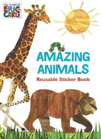 Amazing Animals (The World of Eric Carle) by Courtney Carbone