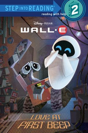 Love at First Beep (Disney/Pixar WALL-E) by RH Disney