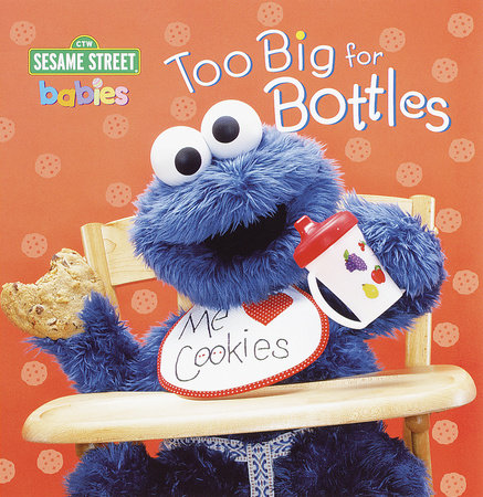 Too Big for Bottles (Sesame Street) by Random House