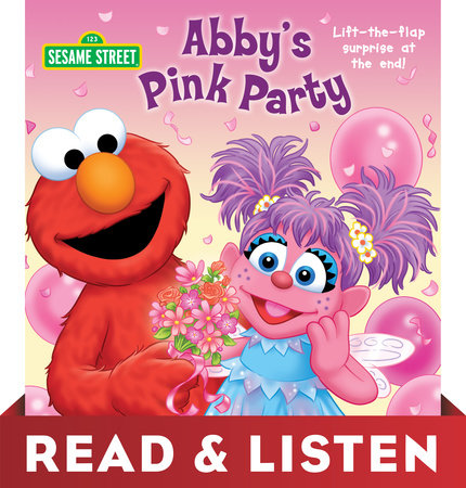 Abby's Pink Party (Sesame Street): Read & Listen Edition by Naomi Kleinberg