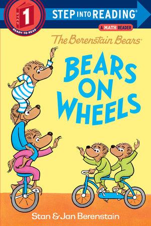The Berenstain Bears Bears on Wheels by Stan Berenstain and Jan Berenstain