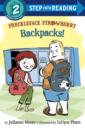 Freckleface Strawberry: Backpacks! by Julianne Moore