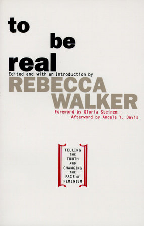 To Be Real by Rebecca Edby Walker