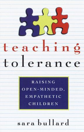 Teaching Tolerance by Sara Bullard