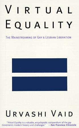 Virtual Equality by Urvashi Vaid