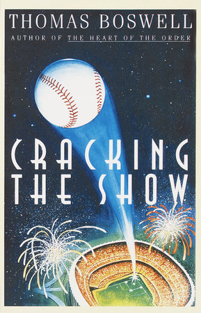 Cracking the Show by Thomas Boswell
