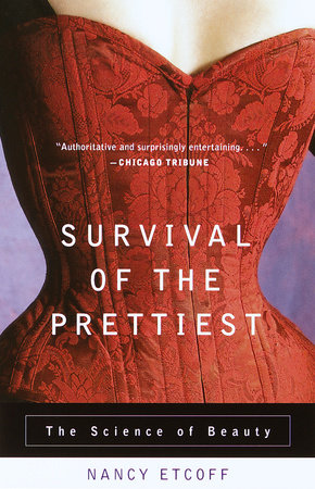 Survival of the Prettiest by Nancy Etcoff