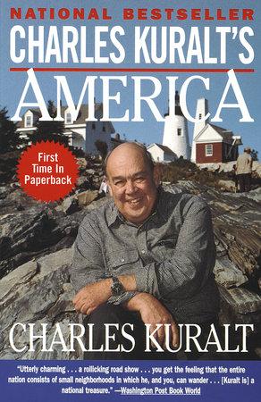 Charles Kuralt's America by Charles Kuralt