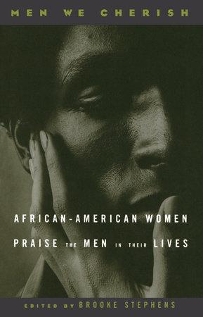 Men We Cherish by Brooke Stephens