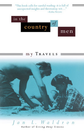 In the Country of Men by Jan L. Waldron