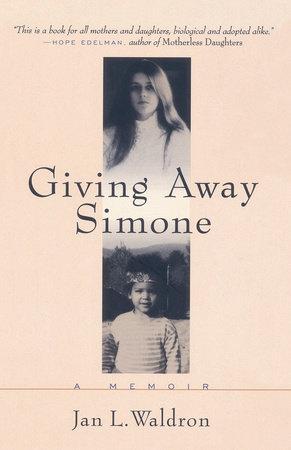 Giving Away Simone by Jan L. Waldron
