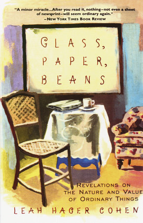 Glass, Paper, Beans by Leah Hager Cohen