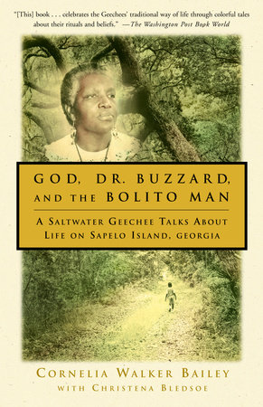 God, Dr. Buzzard, and the Bolito Man by Cornelia Walker Baily and Christena Bledsoe