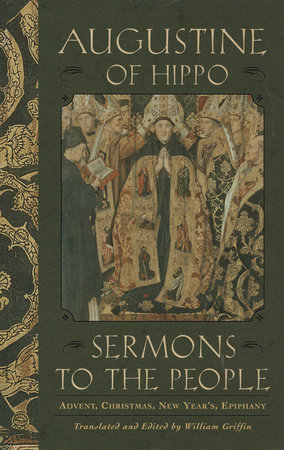 Sermons to the People by Augustine of Hippo