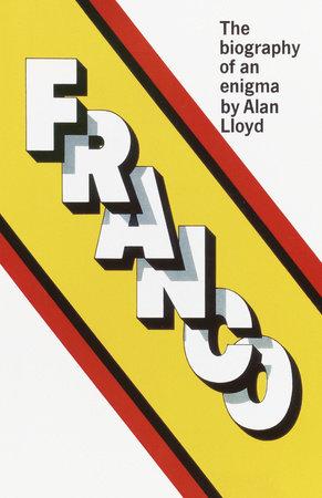 Franco by Alan Lloyd