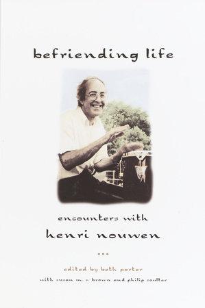 Befriending Life by Beth Porter