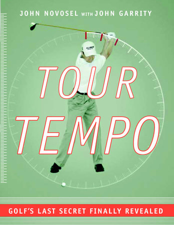 Tour Tempo by John Novosel and John Garrity