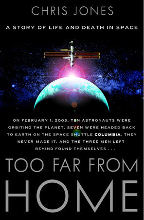 Too Far From Home by Chris Jones