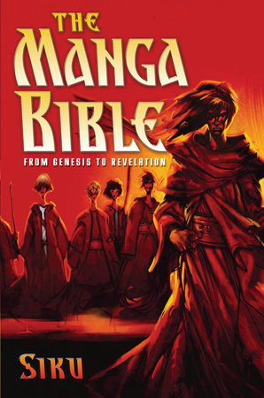 The Manga Bible by Siku