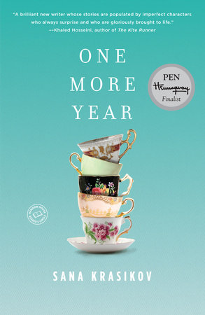 One More Year by Sana Krasikov
