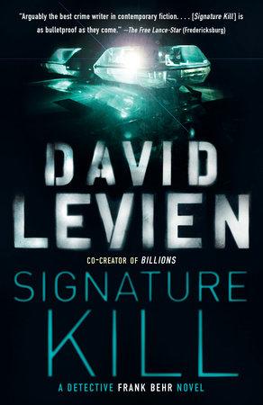 Signature Kill by David Levien
