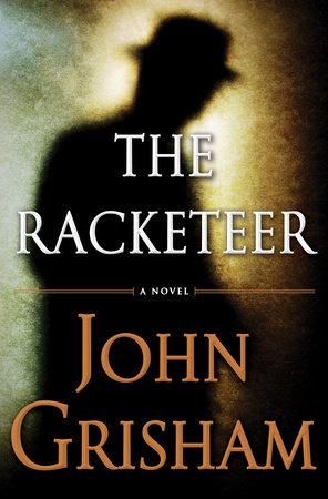 The Racketeer by John Grisham