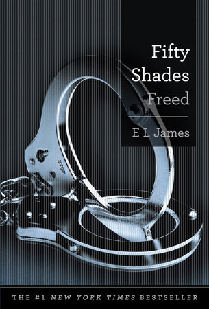 Fifty Shades Freed by E L James