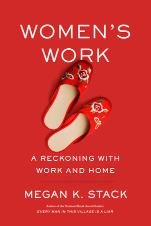 Women's Work by Megan K. Stack